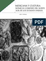 Cocina Mexiana y Cultura. Raices Gastronomicas Comunes Del Norte de Mexico y Sur de Los Estados Unidos - Jose N. Iturriaga