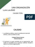Bases de Una Organización Con Calidad