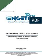 TCT - ENGETOP - Como reduzir a evasão de trainees durante o Programa Trainee