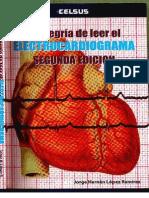 La Alegría de Leer Un Electrocardiograma - 2 Ed