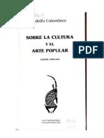 Sobre La Cultura y El Arte Popular -Adolfo Colombres