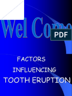 Factors Influencing Tooth Eruption