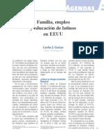 Familia, Empleo y Educación de los Latinos en EEUU (Bien Común 232)