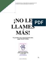 No Le Llames Mas.
