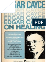Edgar Cayce on Healing by Mary Ellen Carter, William a. McGarey
