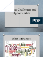 Finance Challanges and Opportunities