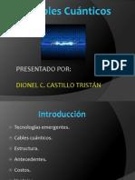 Cables Cuánticos DCCT