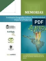 Memorias Seminario de Geografía Crítica_territorialidad, Espacio y Poder en América Latina_2011_unal Externado