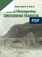 Bosna i Hercegovina - iznevjerena tradicija [Robert J. Donia i John V. A. Fine, Jr., 2011.]
