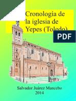 Cronología de La Iglesia de Yepes - Salvador Juárez Mancebo