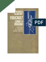 Maurice Blanchot - Foucault - Como o Imagino