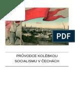 Průvodce kolébkou socialismu
