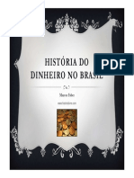 Historia do Dinheiro no Brasil.pdf