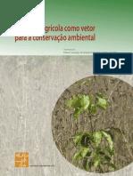 A Politica Agricola Como Vetor Para a Conservação Ambiental - IsA
