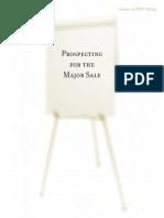 Prospecting for Major Sales