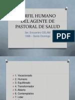 Perfil Humano Del Agente de Pastoral de Salud