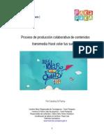 Proyecto de Producción Colaborativa Transmedia Hacé Volar Tus Sueños Canal Pakapaka 2