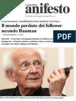 BAUMANzygmunt Il Mondo Perduto Dei Follower Intervista Di MAZZEOriccardo Il Manifesto 2014lug01