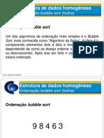EstruturasHomogeneas-Vetores03 Bubble Sort
