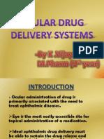 Presentation1 Oculardrugdeliverysystems2 120917105742 Phpapp02