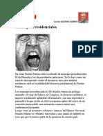 Mensajes Presidenciales. Por Gustavo Gorriti