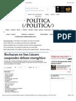28-07-14 Rechazan en San Lázaro suspender debate energético