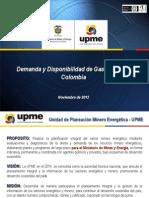 DEMANDA Y DISPONIBILIDAD DE GAS NATURAL - UPME_20121126_112500.pptx