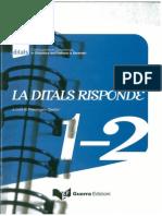 La Ditals Risponde 1-2 UNICO FILE