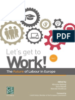 Let`s get to work! The Future of Labour in Europe
