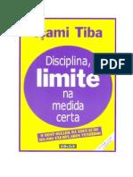 Içami Tiba - Disciplina, Limite na Medida Certa.doc