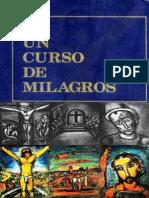 Un Curso de Milagros - Espiritu Santo - Ego - Cartilla 1
