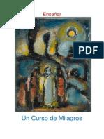 Un Curso de Milagros - Cuaderno de Estudio 1 - - Enseñar