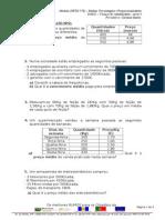 Exercícios 2 - Média Aritmética Ponderada (Discretas)