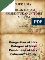Akhlak Pembentuk Jati Diri Muslim
