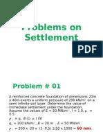 Problems on Settlement