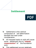 Settlement is the Vertical Component of Soil Deformation Beneath The