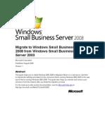 SBS 2008 technical - Migrating from SBS 2003 to SBS 2008