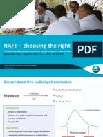 RAFT Choosing the Right Agent