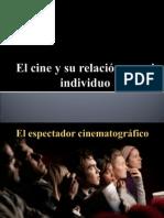 001 El cine y su relación con el individuo