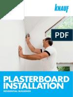 KNAUF Plasterboard Installation Guide - April 2013