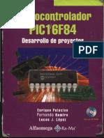 Microcontrolador PIC16F84 Desarrollo de Proyectos - Enrique Palacios - En Español