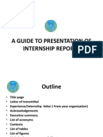 A Guide to Presentation of Internship Reports