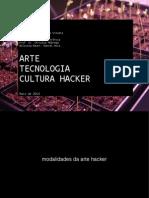 Arte Tecnologia Cultura Hacker (parte 2)