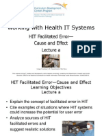 07- Working with Health IT Systems- Unit 6- HIT Facilitated Error- Cause and Effect- Lecture A