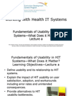07- Working with Health IT Systems- Unit 5- Fundamentals of Usability in HIT Systems- What Does it Matter?- Lecture A