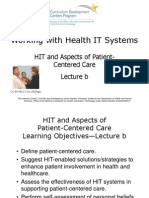 07- Working with Health IT Systems- Unit 10- HIT and Aspects of Patient-Centered Care- Lecture B