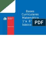 Presentación de Bases Curriculares  1° a 6° básico_ Matemática