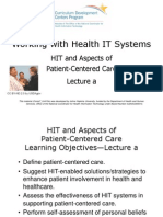 07- Working with Health IT Systems- Unit 10- HIT and Aspects of Patient-Centered Care- Lecture A