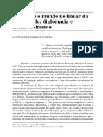 O Brasil e o Mundo No Limiar Do Novo Seculo Diplomacia e Desenvolvimento