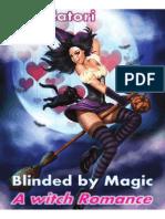 Ava Catori - Cegado Por Magia